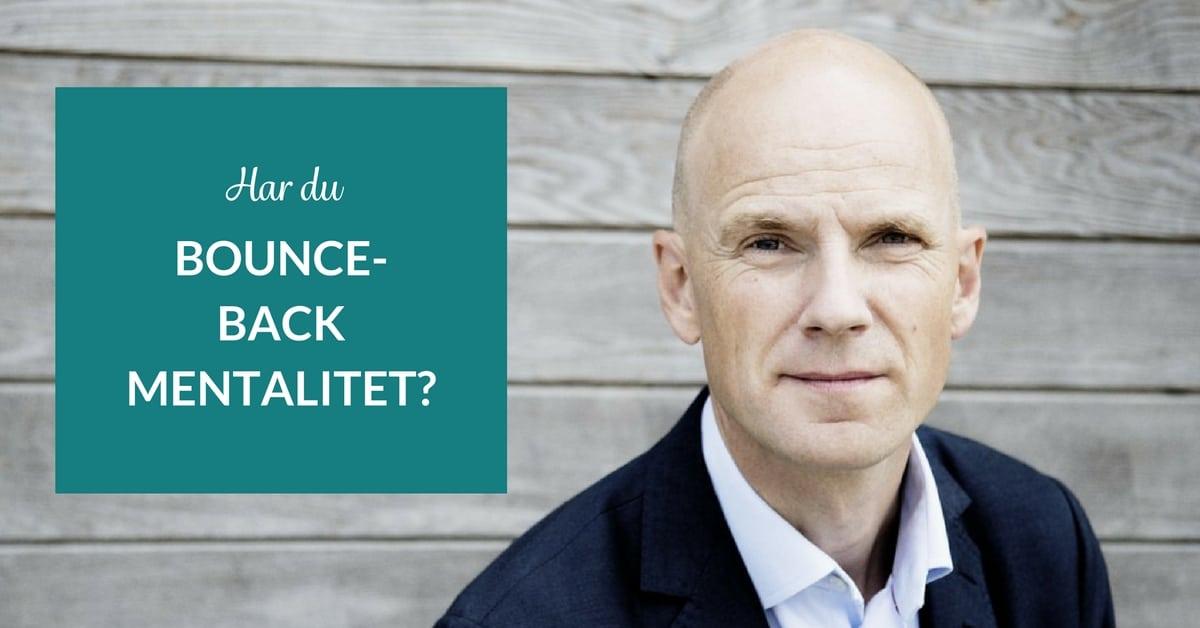Har du bounce-back mentalitet?